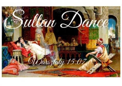 15.07.2017 Warsztaty tańca sułtańskiego